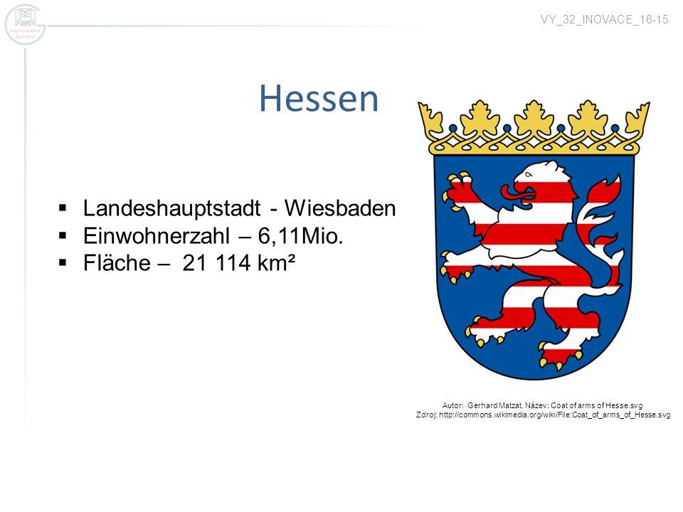 Hessen VY_32_INOVACE_16-15 Landeshauptstadt - Wiesbaden Einwohnerzahl – 6,11Mio. Fläche – 21 114 km² Autor: Gerhard Matzat, Název: Coat of arms of Hes