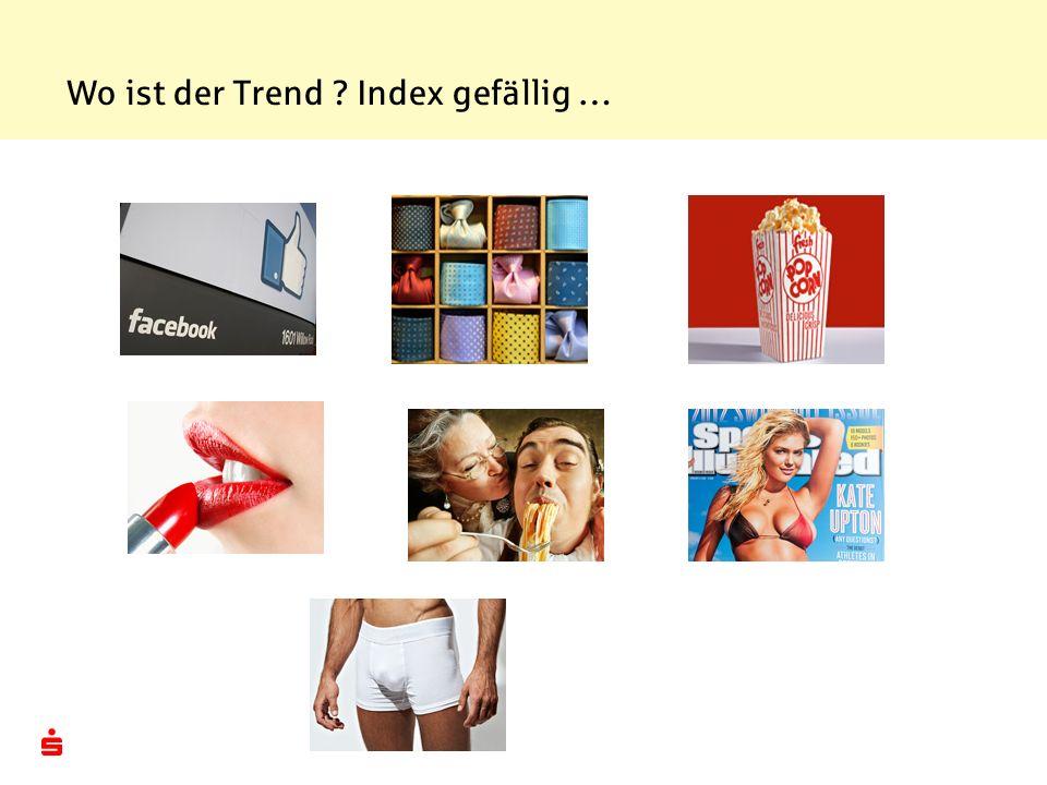 Wo ist der Trend ? Index gefällig …