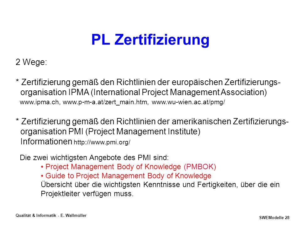 SWEModelle 27 Qualität & Informatik - E. Wallmüller