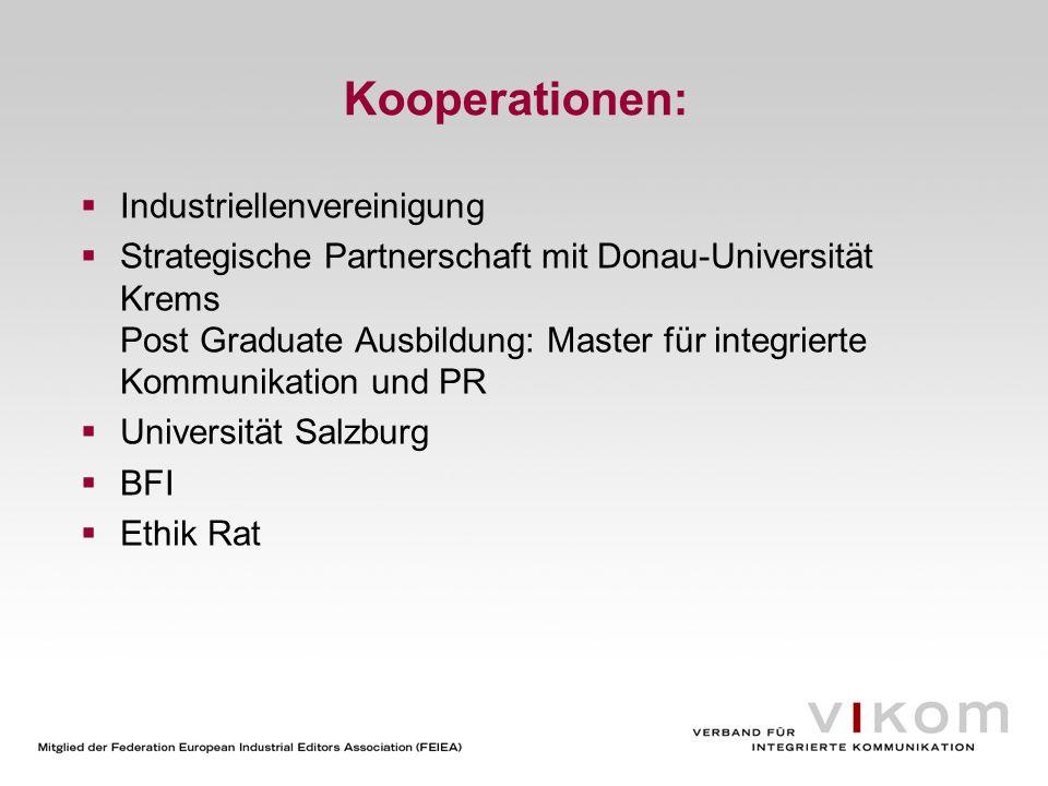 Kooperationen: Industriellenvereinigung Strategische Partnerschaft mit Donau-Universität Krems Post Graduate Ausbildung: Master für integrierte Kommun