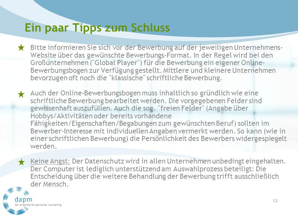 der arbeitskreis personal marketing Bitte informieren Sie sich vor der Bewerbung auf der jeweiligen Unternehmens- Website über das gewünschte Bewerbun