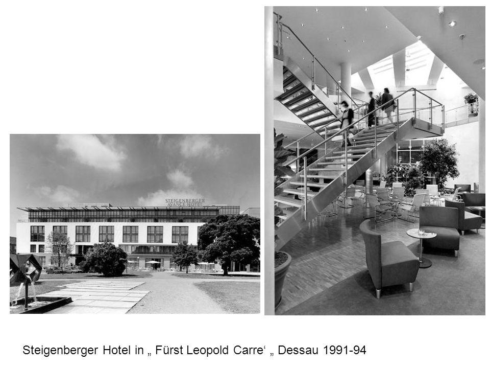 Steigenberger Hotel in Fürst Leopold Carre Dessau 1991-94