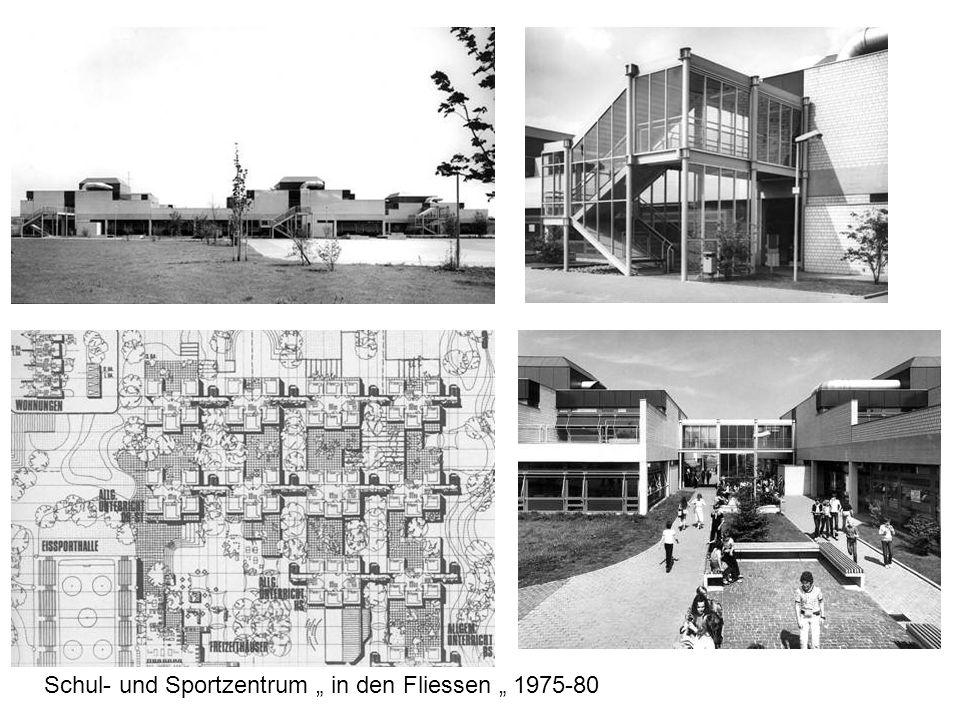 Schul- und Sportzentrum in den Fliessen 1975-80