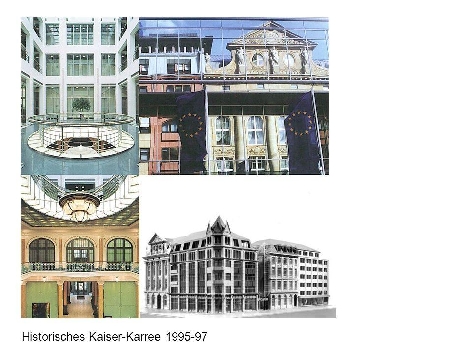 Historisches Kaiser-Karree 1995-97