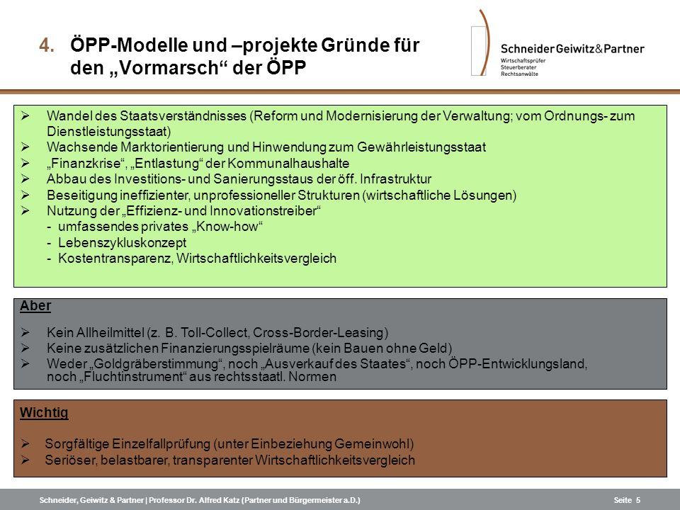Schneider, Geiwitz & Partner | Professor Dr. Alfred Katz (Partner und Bürgermeister a.D.)Seite 5 Wichtig Sorgfältige Einzelfallprüfung (unter Einbezie