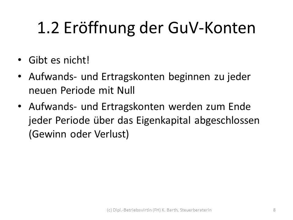 2.Kontenabschluss 2.1 Abschluss der Bilanzkonten Am Ende des Wirtschaftsjahres (z.B.