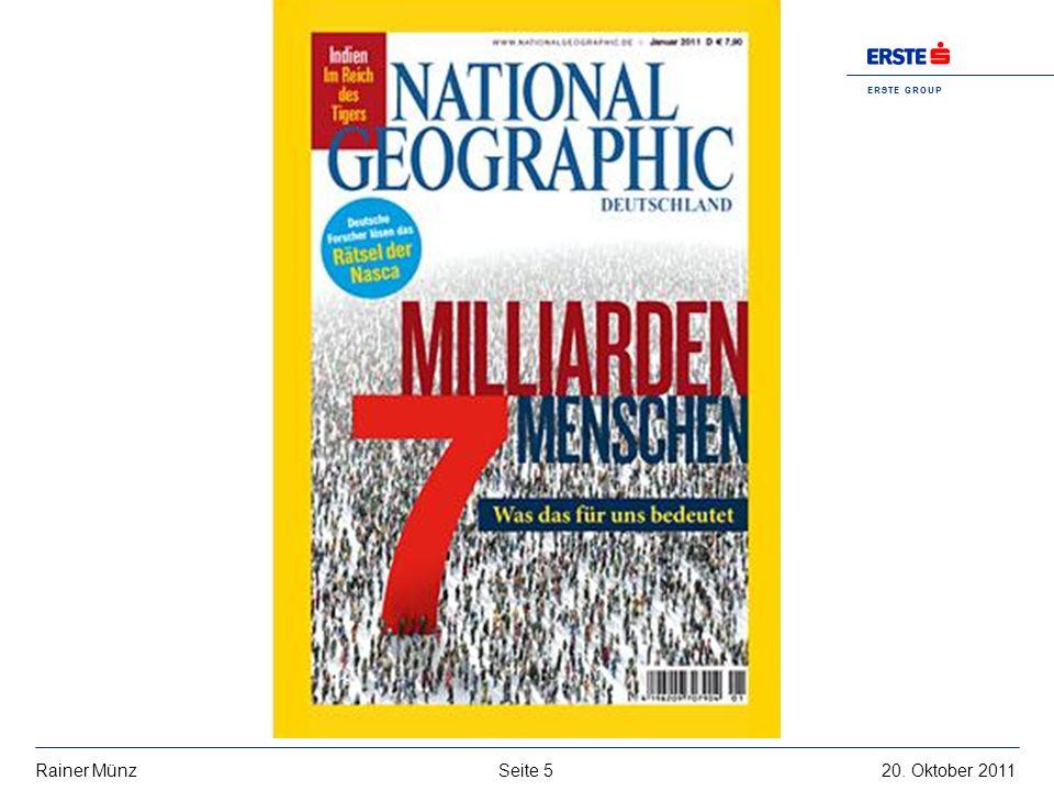 Seite 520. Oktober 2011Rainer Münz E R S T E G R O U P B A N K A G