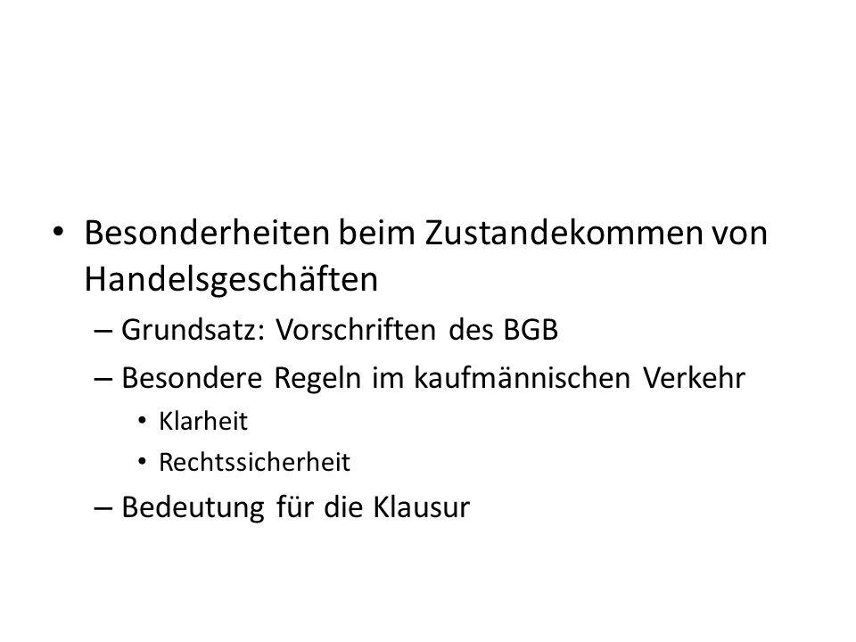 Untersuchungs- und Rügeobliegenheit Fall 2: Die Kauffrau A bestellt bei Kaufmann B 3000 Sommerhosen mit aufgenähten Taschen.