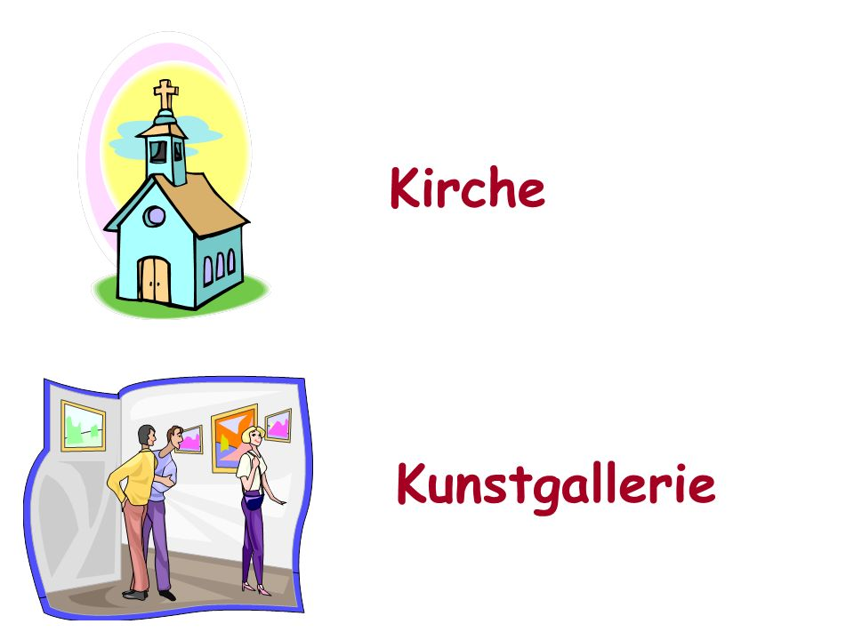 Was gibt es in deiner Stadt.(What is there in your town?) In meiner Stadt gibt eseinen….