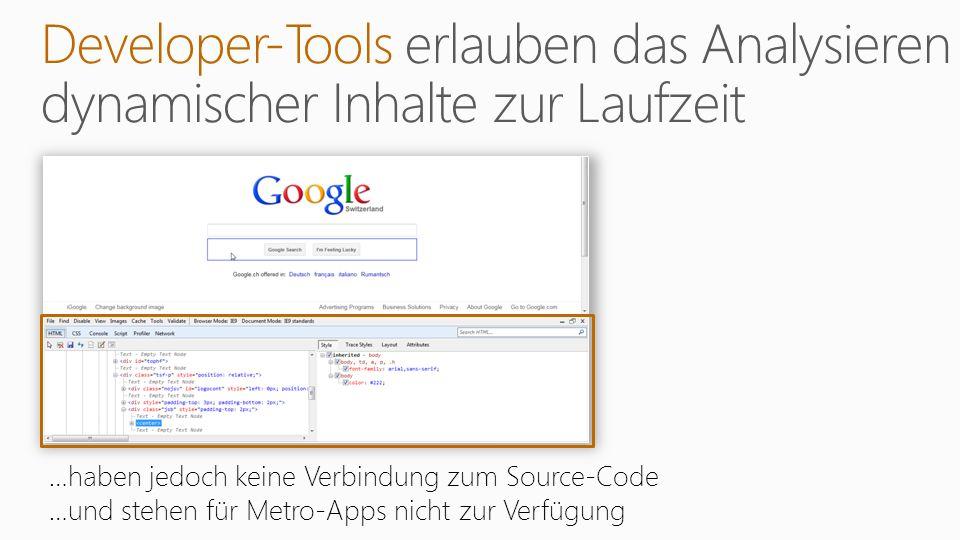 …haben jedoch keine Verbindung zum Source-Code …und stehen für Metro-Apps nicht zur Verfügung