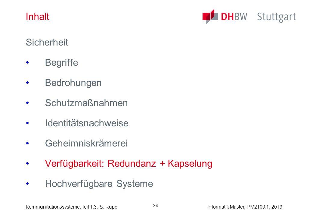 Kommunikationssysteme, Teil 1.3, S.RuppInformatik Master, PM2100.1, 2013 35 Was ist Redundanz.