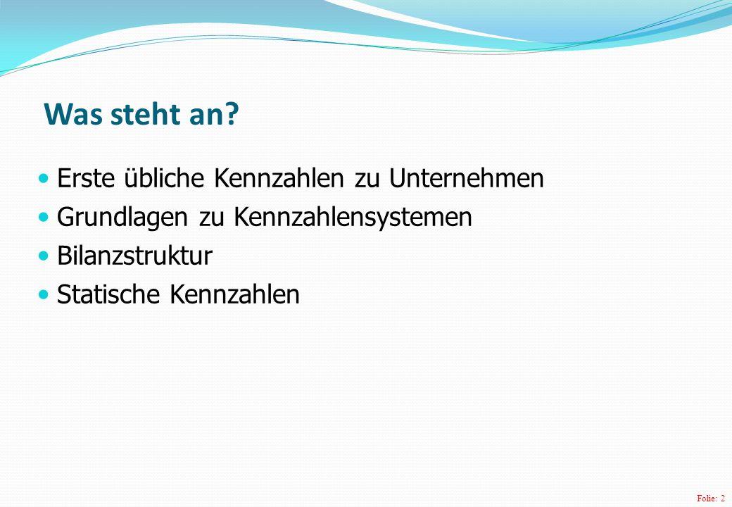 Folie: 3 Kennzahlenanalyse – Beispielbilanz in Euro Aktiva Passiva A.AnlagevermögenA.