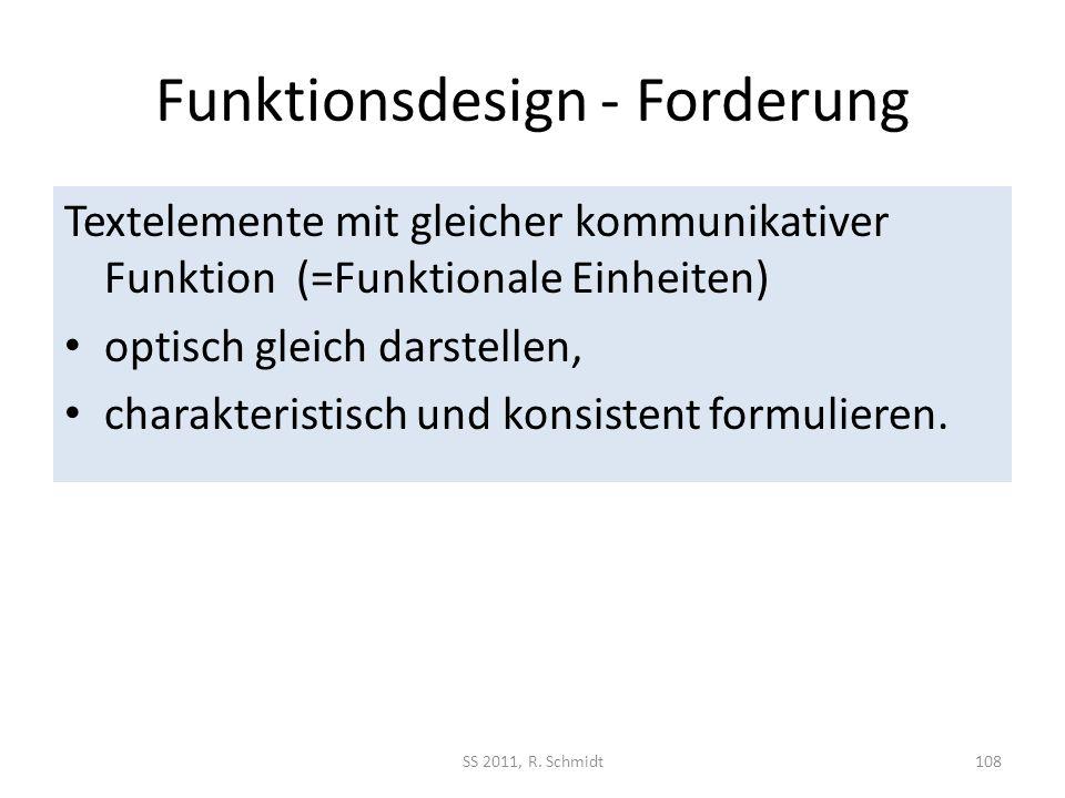 Funktionsdesign - Forderung Textelemente mit gleicher kommunikativer Funktion (=Funktionale Einheiten) optisch gleich darstellen, charakteristisch und