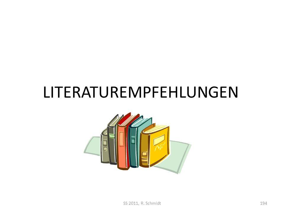 LITERATUREMPFEHLUNGEN SS 2011, R. Schmidt194