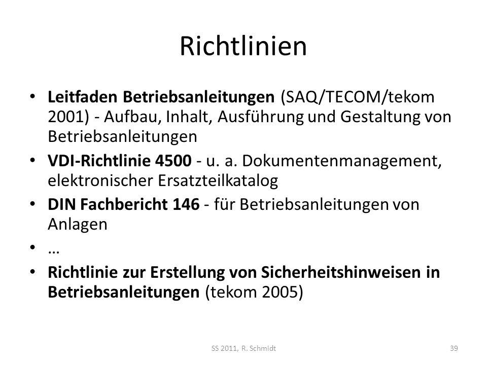 Richtlinien Leitfaden Betriebsanleitungen (SAQ/TECOM/tekom 2001) - Aufbau, Inhalt, Ausführung und Gestaltung von Betriebsanleitungen VDI-Richtlinie 45