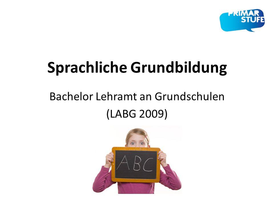 Sprachliche Grundbildung Bachelor Lehramt an Grundschulen (LABG 2009)