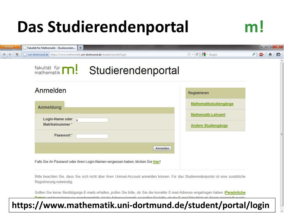 Das Studierendenportalm! https://www.mathematik.uni-dortmund.de/student/portal/login