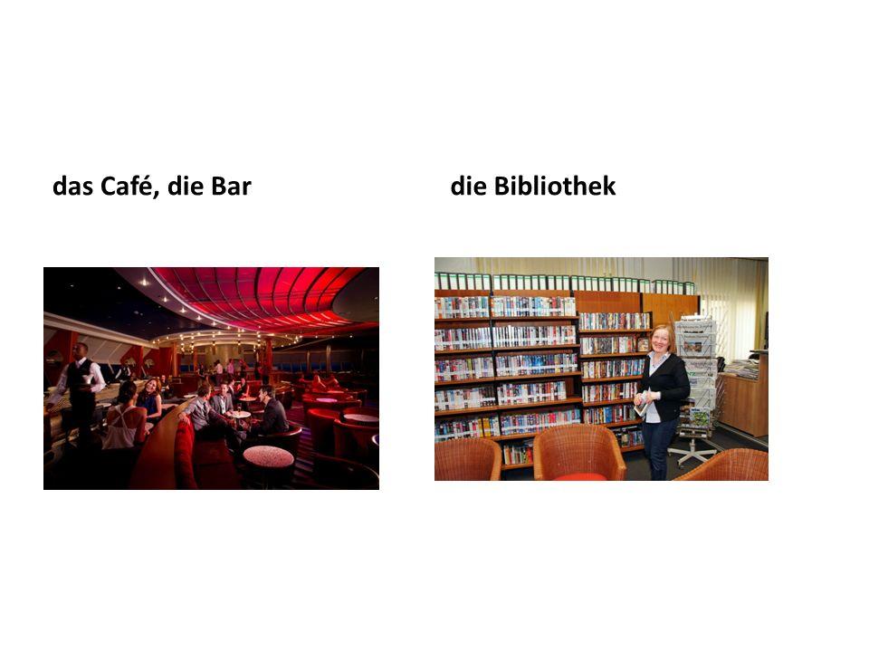 das Café, die Bardie Bibliothek