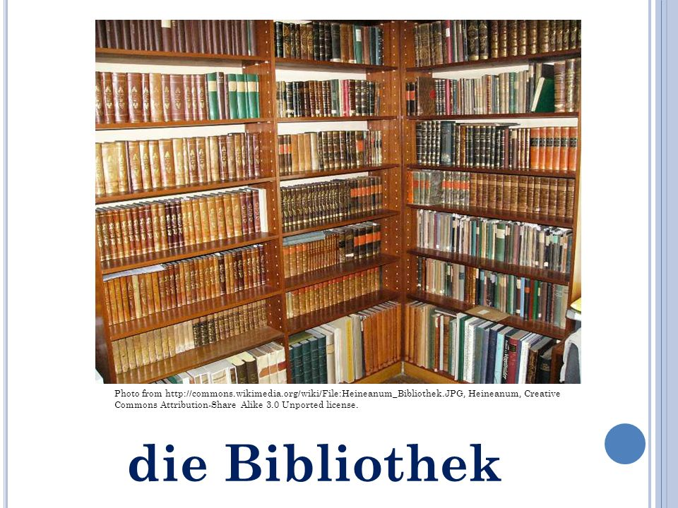 die Bibliothek Photo from http://commons.wikimedia.org/wiki/File:Heineanum_Bibliothek.JPG, Heineanum, Creative Commons Attribution-Share Alike 3.0 Unported license.