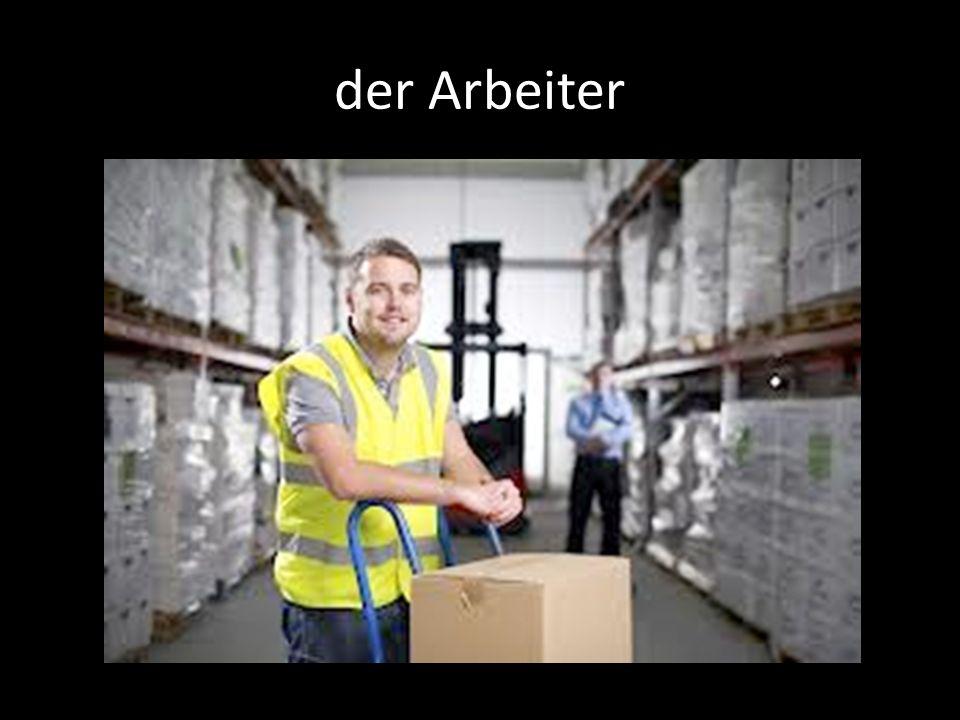 der Arbeiter