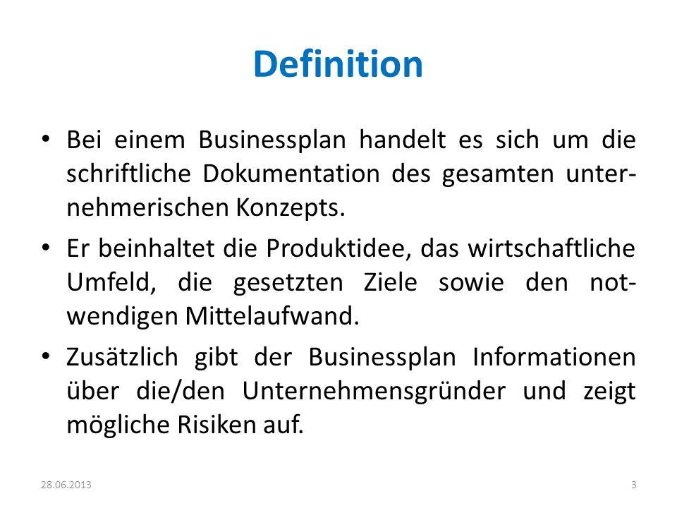 Definition Bei einem Businessplan handelt es sich um die schriftliche Dokumentation des gesamten unter- nehmerischen Konzepts. Er beinhaltet die Produ