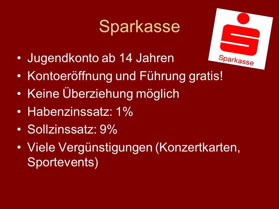 Sparkasse Jugendkonto ab 14 Jahren Kontoeröffnung und Führung gratis.