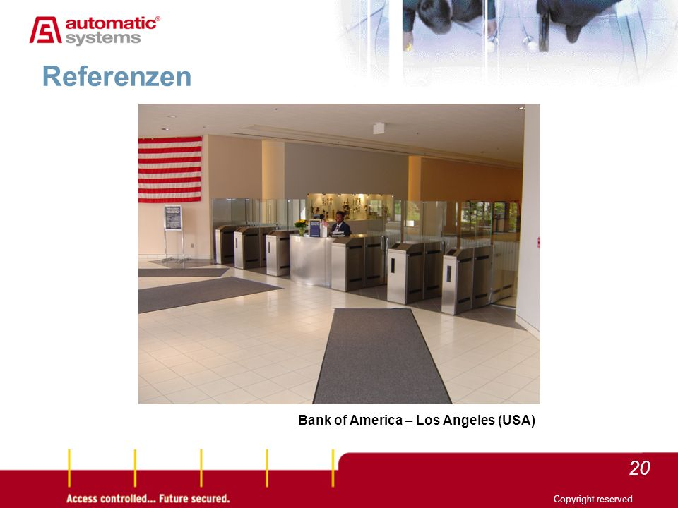20 Copyright reserved Referenzen Bank of America – Los Angeles (USA)