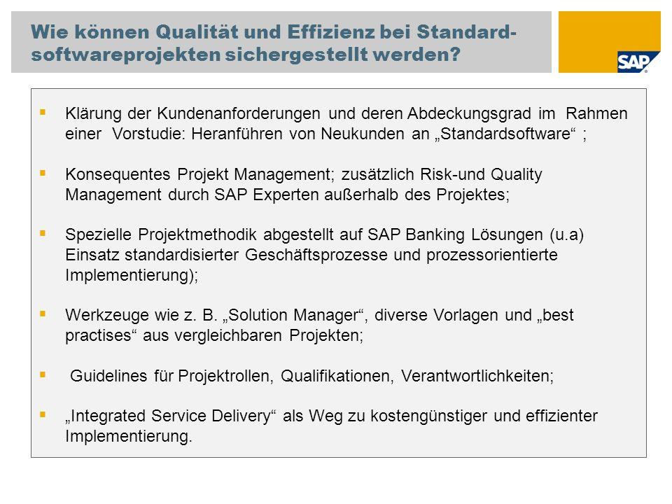 Wie können Qualität und Effizienz bei Standard- softwareprojekten sichergestellt werden? Klärung der Kundenanforderungen und deren Abdeckungsgrad im R