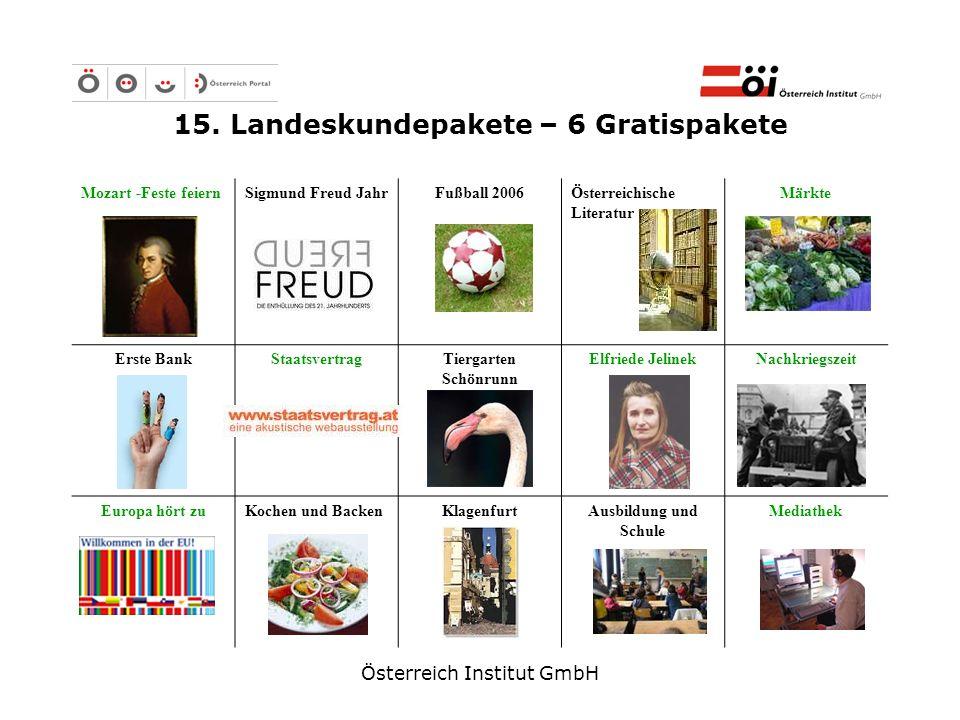 Österreich Institut GmbH 15. Landeskundepakete – 6 Gratispakete Mozart -Feste feiernSigmund Freud Jahr Fußball 2006Österreichische Literatur Märkte Er