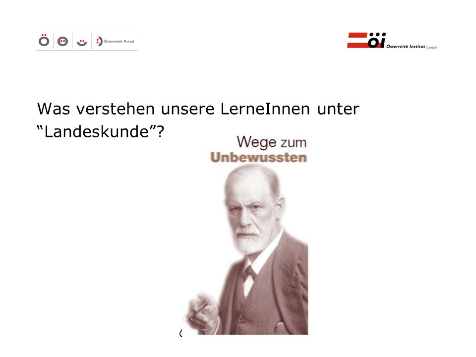 Österreich Institut GmbH Österreich Portal - Zugang Kostenloser Zugang Drei Landeskundepakete, die Linksammlung und die Mailingliste - frei zugänglich.