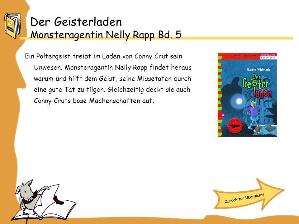 Der Geisterladen Monsteragentin Nelly Rapp Bd.