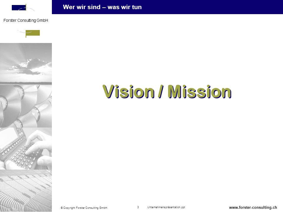 Wer wir sind – was wir tun © Copyright Forster Consulting GmbH 14 Unternehmenspräsentation.ppt www.forster-consulting.ch Strategie Business Process Reengineering (Prozess-Management) Business Process Reengineering (Prozess-Management) Projektmanagement und Projektmitarbeit Projektmanagement und Projektmitarbeit Ausbildung und Ausbildungskonzepte Konzeptionelle Lösungen und Einführungsservices (IT-Consulting) Konzeptionelle Lösungen und Einführungsservices (IT-Consulting) Beratungsspektrum
