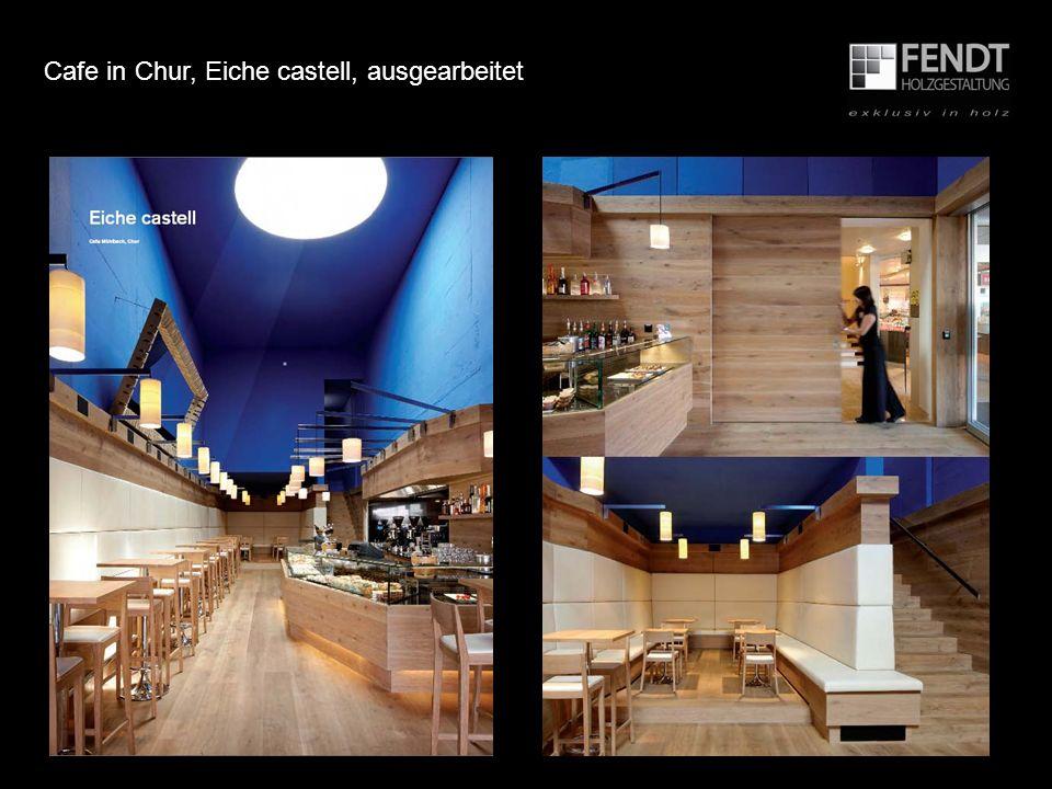 Cafe in Chur, Eiche castell, ausgearbeitet