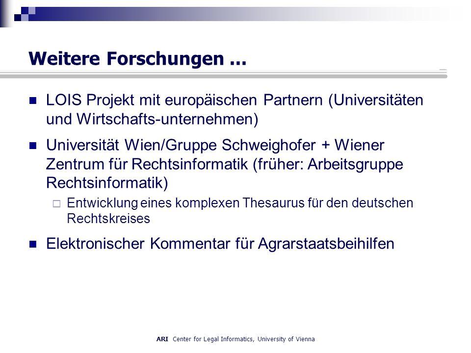 ARI Center for Legal Informatics, University of Vienna Weitere Forschungen...