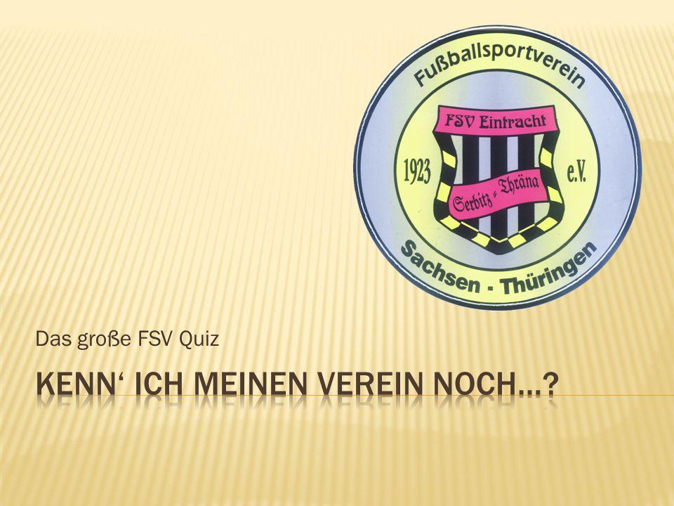 Das große FSV Quiz