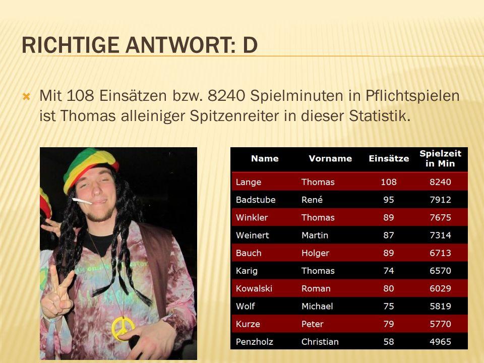 Mit 108 Einsätzen bzw. 8240 Spielminuten in Pflichtspielen ist Thomas alleiniger Spitzenreiter in dieser Statistik.