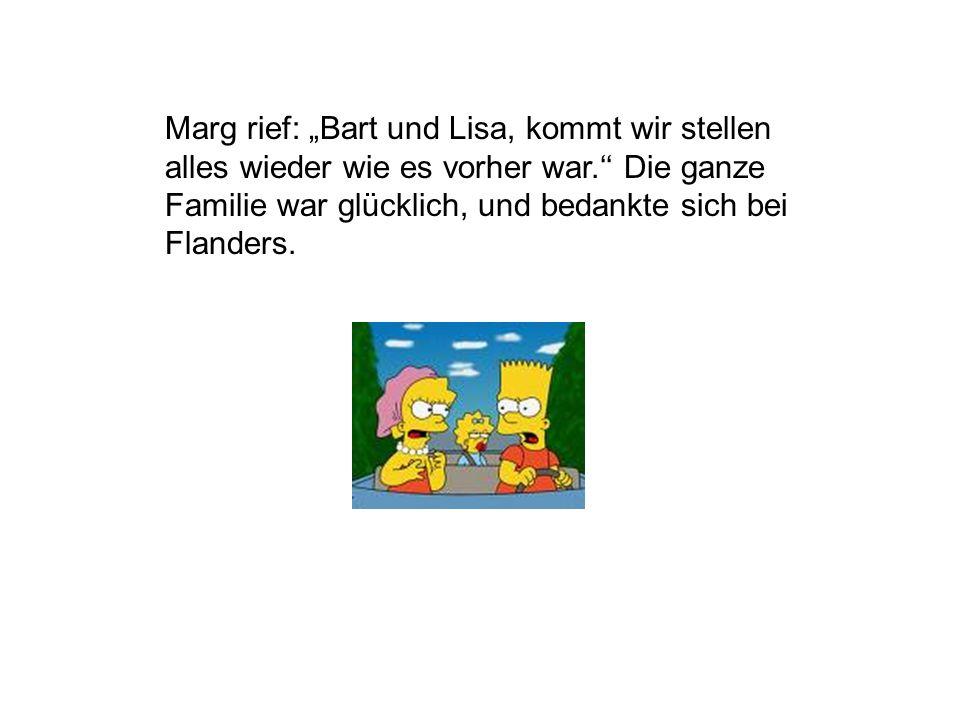 Der Richter zählte 1,2,… Da intervenierte Nett Flanders, der Nachbar der Simpsons und rief:,,100001 Dollar.