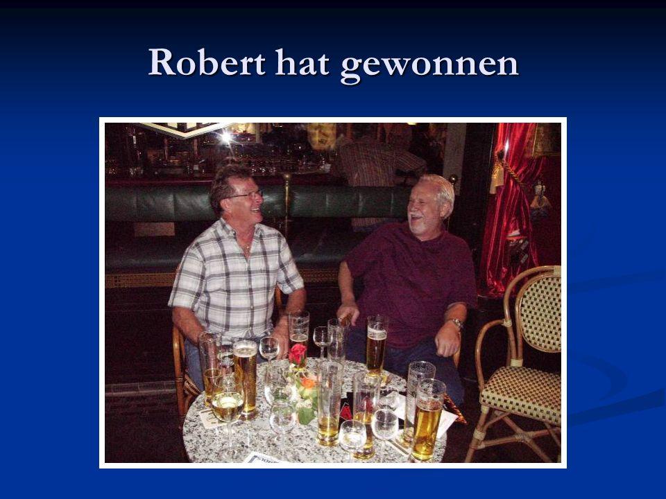 Robert hat gewonnen