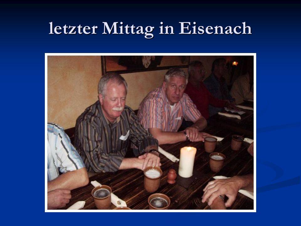 letzter Mittag in Eisenach