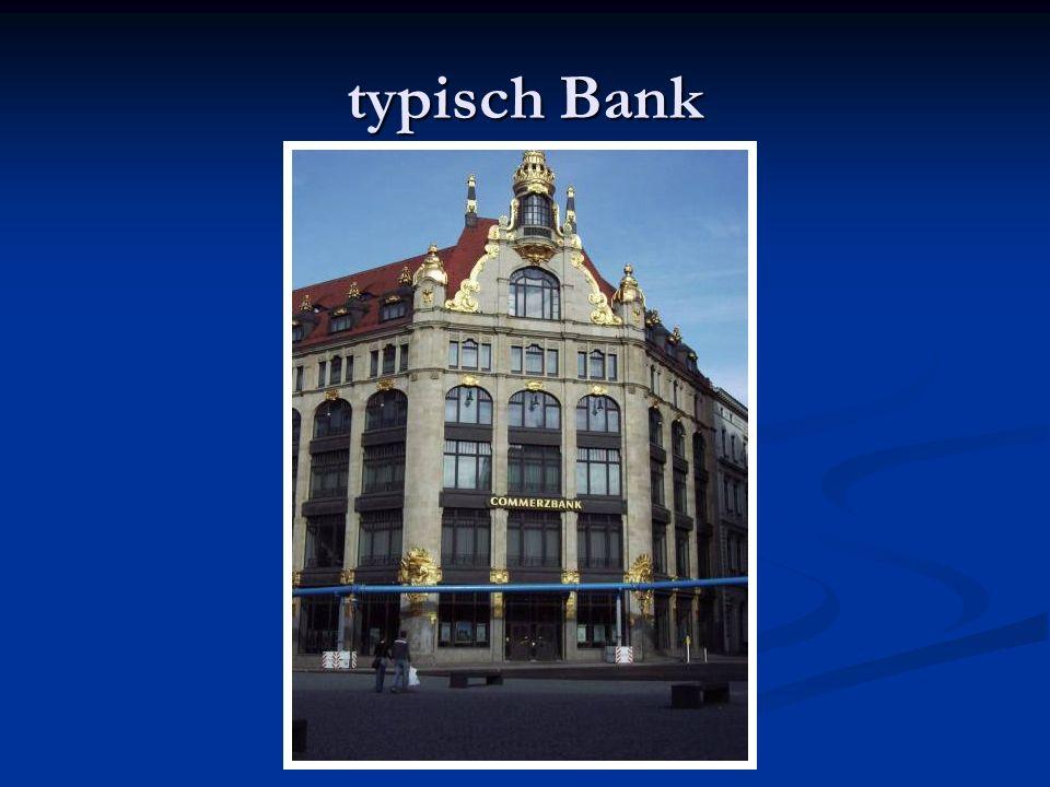 typisch Bank