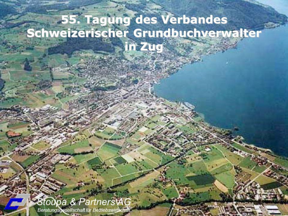 Stoupa & Partners AG Beratungsgesellschaft für Betriebswirtschaft 55. Tagung des Verbandes Schweizerischer Grundbuchverwalter in Zug