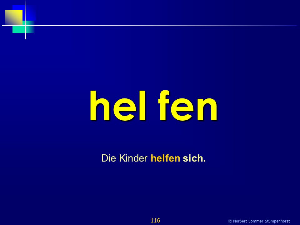 116 © Norbert Sommer-Stumpenhorst hel fen Die Kinder helfen sich.