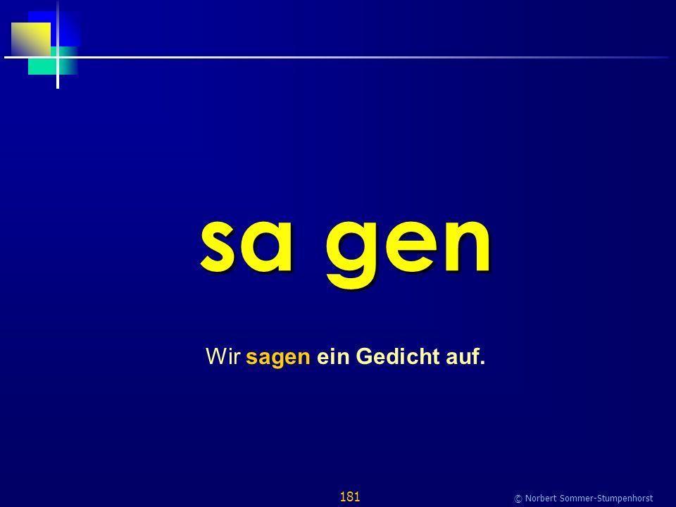 181 © Norbert Sommer-Stumpenhorst sa gen Wir sagen ein Gedicht auf.