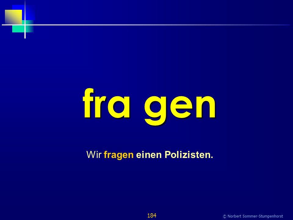 184 © Norbert Sommer-Stumpenhorst fra gen Wir fragen einen Polizisten.