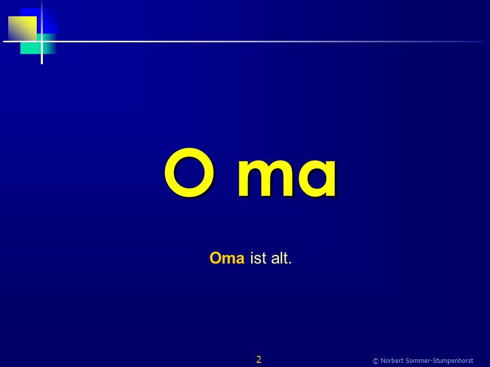 153 © Norbert Sommer-Stumpenhorst lie ben Oma und Opa lieben mich.