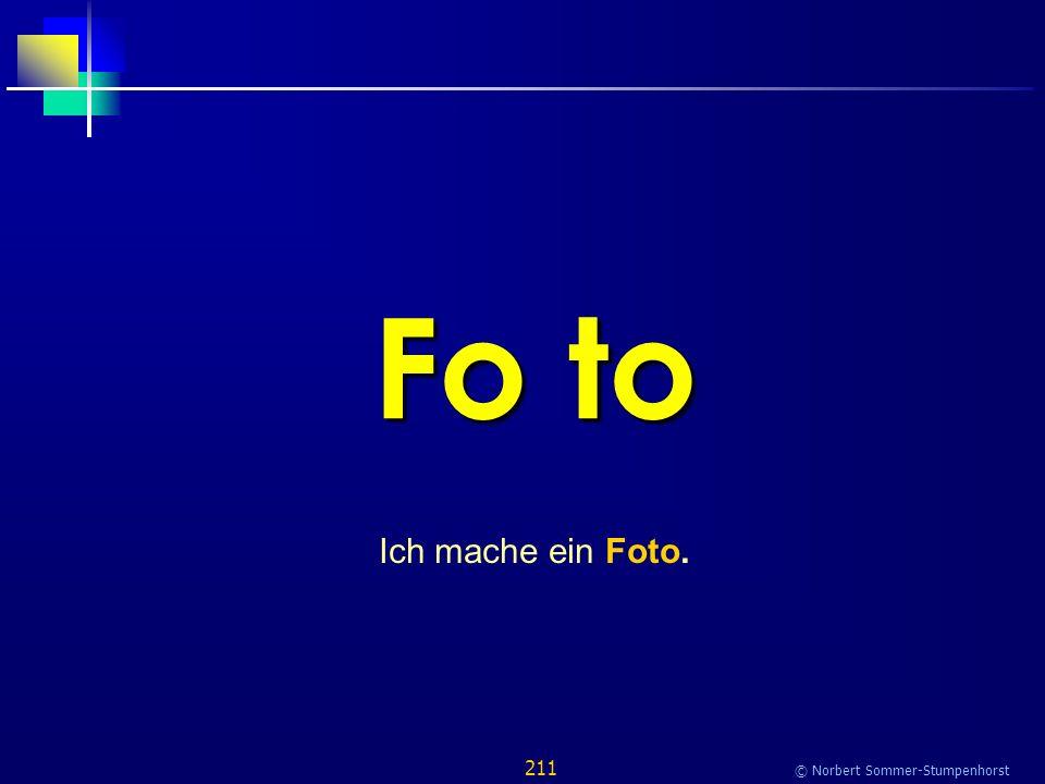 211 © Norbert Sommer-Stumpenhorst Fo to Ich mache ein Foto.