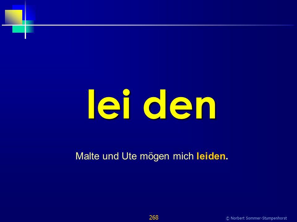 268 © Norbert Sommer-Stumpenhorst lei den Malte und Ute mögen mich leiden.