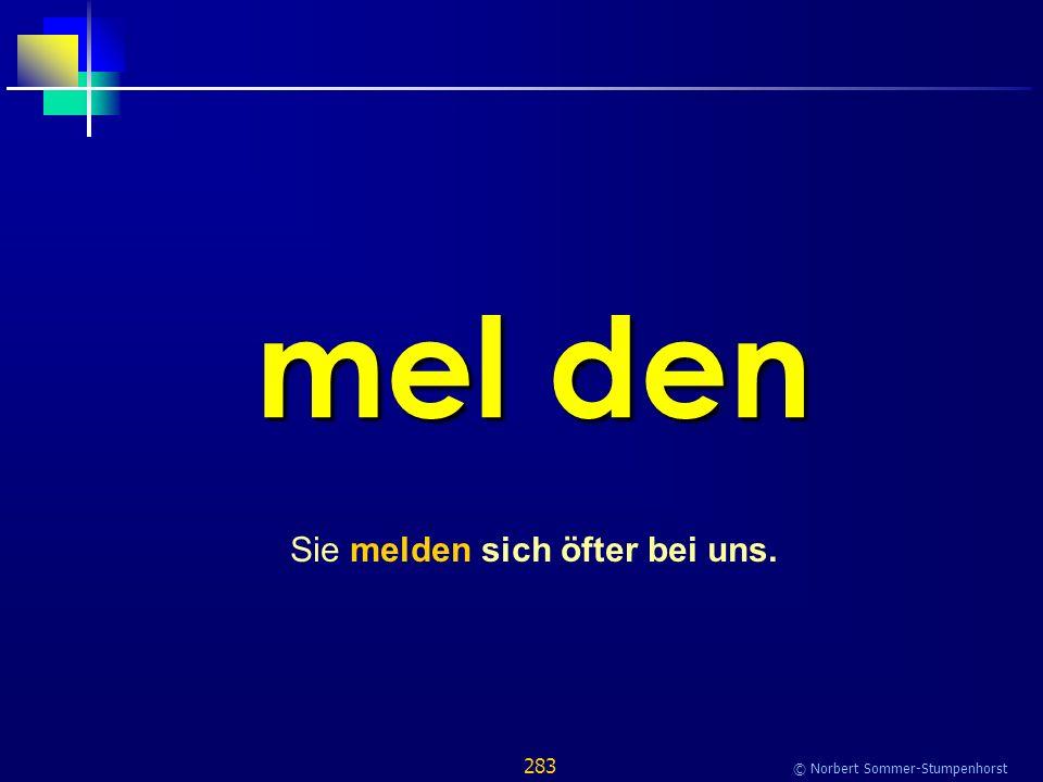 283 © Norbert Sommer-Stumpenhorst mel den Sie melden sich öfter bei uns.