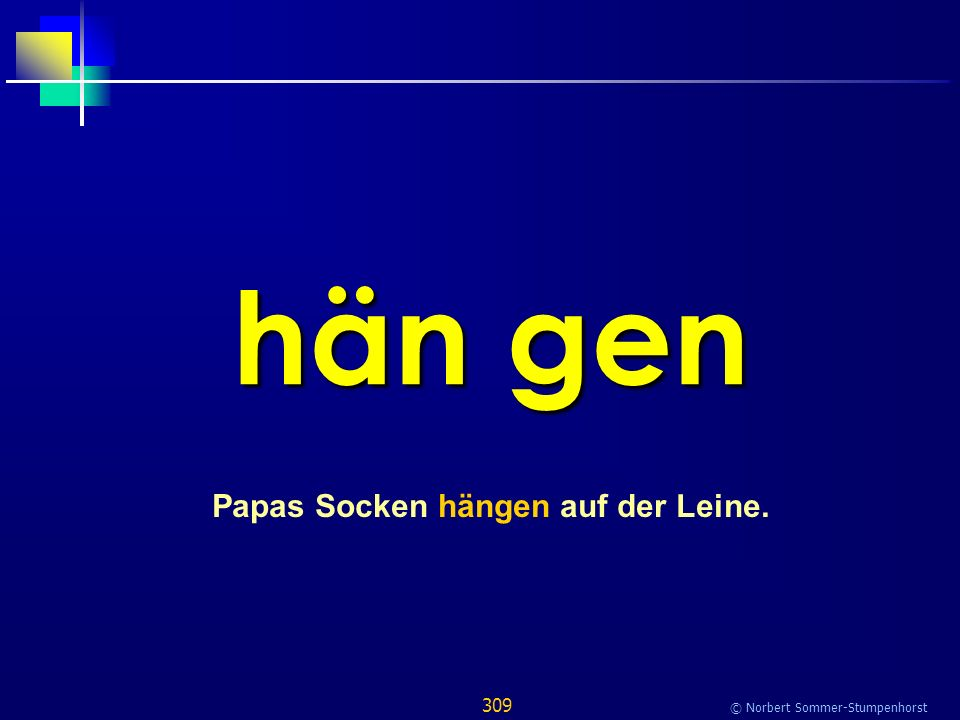 309 © Norbert Sommer-Stumpenhorst hän gen Papas Socken hängen auf der Leine.