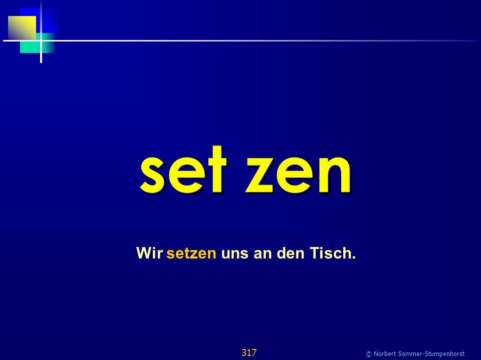 317 © Norbert Sommer-Stumpenhorst set zen Wir setzen uns an den Tisch.
